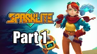SPARKLITE Gameplay Walkthrough Part 1 - No Commentary [PS4 PRO 1080p]