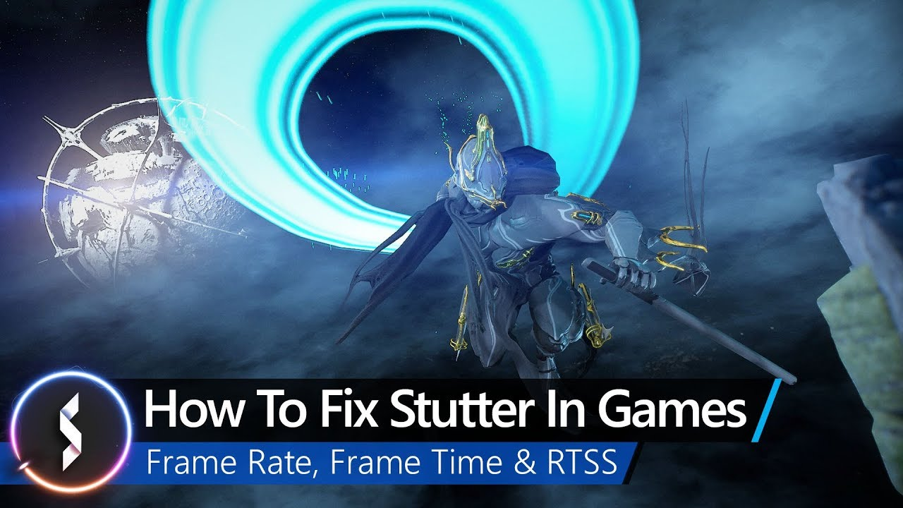 How To Fix Stutter In Games – Frame Rate, Frame Time & RTSS