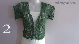 hướng dẫn cách móc áo khoác nữ crochet bolero tutorial 2 2