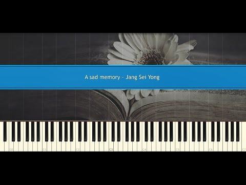 A sad memory - Jang Sei Yong (Piano Tutorial)