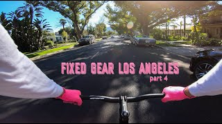 FIXED GEAR LOS ANGELES - 2020 (part 4)