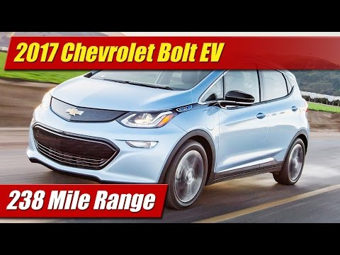 2017 Chevrolet Bolt EV: 238 Mile Range!