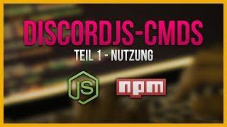 discordjs-cmds - Einfach Commands für discord.js erstellen! 🔹 Teil 1: Benutzung 🔹 (German Tutorial)