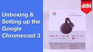Unboxing & setting up the new Google Chromecast 3 | Digit.in