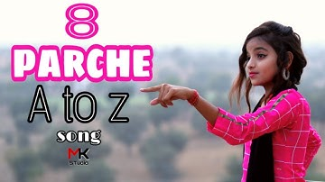 8 Parche | A to Z Song | Baani Sandhu | Ishu Payal Kunal video | New Punjabi Song | Mk Studio