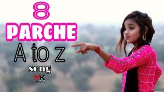 8 Parche | A to Z Song | Baani Sandhu | Ishu Payal Kunal video | New Punjabi Song | Mk Studio