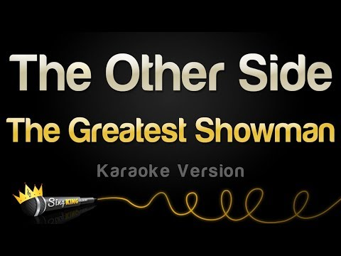 The Greatest Showman - The Other Side (Karaoke Version)