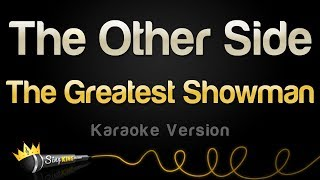 The Greatest Showman The Other Side Karaoke Version.mp3
