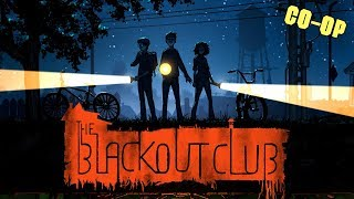 The Blackout Club - Stranger Things are Happening [Co-op Stealth Horror]
