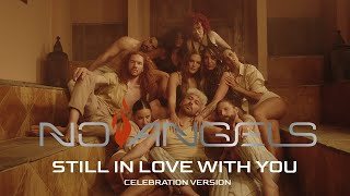 No Angels - Still In Love With You (Celebration Version) (Official Video)