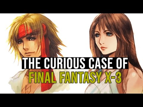 The Curious Case of Final Fantasy X-3
