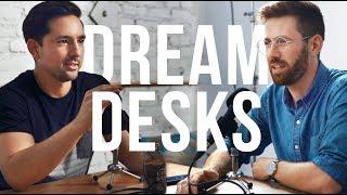 Jonathan Morrison on Dream Desks
