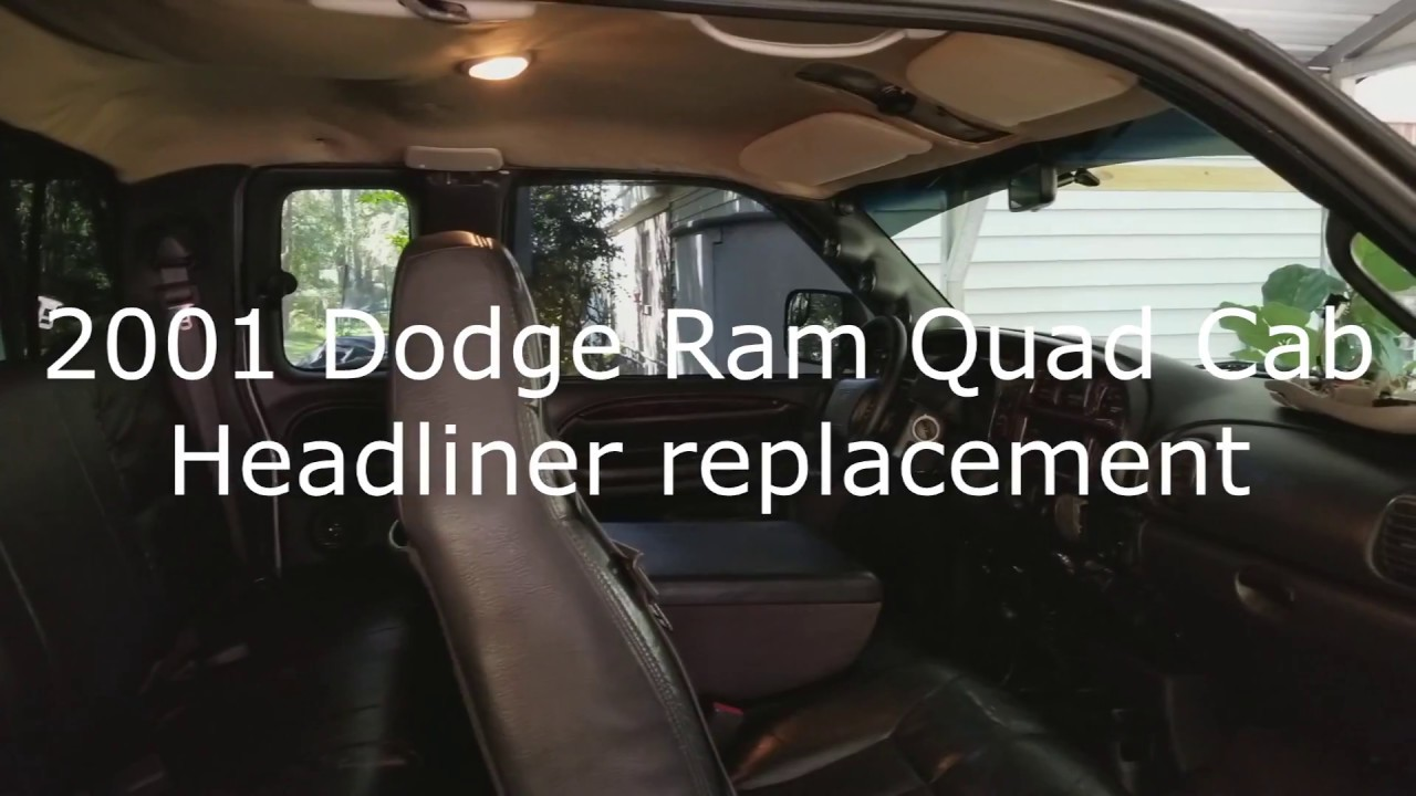 2001 Dodge Ram Headliner Replacement