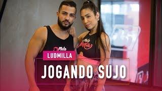 Baixar Jogando Sujo - Ludmilla - Coreografia: Mete Dança
