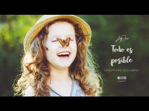 Todo Es Posible (Lyric Video) // Hidden In My Heart, Vol. 2 // Scripture Lullabies