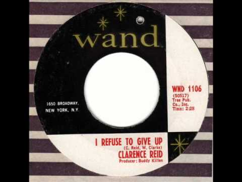 CLARENCE REID I refuse to give up Classic Northern Soul