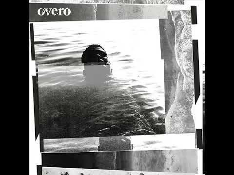 """Overo - """"S/T"""" [Full LP] (2019) Mp3"""