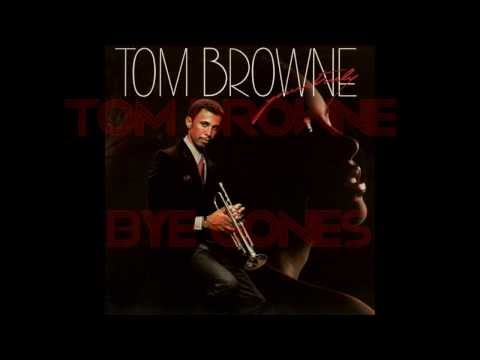 Tom Browne  -  Bye Gones