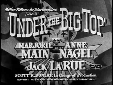 Under The Big Top (1938) CIRCUS ROMANCE