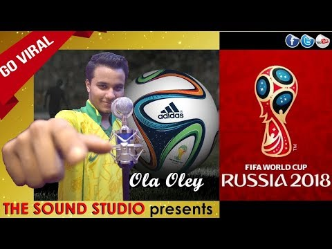 FIFA 2018 Song  Ola Oley - Kazi Samiha | The Sound Studio (original song)