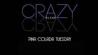 Crazy - Pina Colada Tuesday - ILOVEMAKONNEN vs. Rupert Holmes
