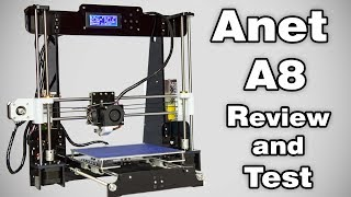 Anet A8 - 3D Printer Review and Test