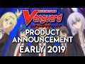 BIG NEWS - Early 2019 Product Announcement + SWITCH GAME || Cardfight!! Vanguard