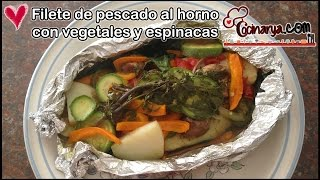 Filete De Pescado Al Horno Con Vegetales Montado Sobre Espinacas Youtube