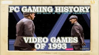 PC Gaming History - Video games of 1993 - The Beginning of SVGA