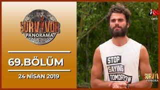 Survivor Panorama 69. Bölüm - 24 Nisan 2019