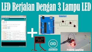 Pembelajaran Arduino 3 - LED Berjalan Dengan 3 Lampu LED