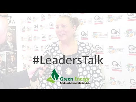 #LeadersTalk with Green Energy Solutions and Sustainability's CEO, Anita Nouri