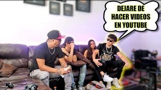 DEJARE DE HACER VIDEOS EN YOUTUBE POR UNA CHICA! (HotSpanish)