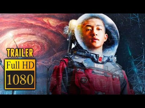 🎥 THE WANDERING EARTH (2019) | Full Movie Trailer | Full HD | 1080p