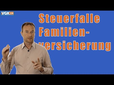 Steuerfalle Familienversicherung