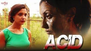 Short Film - Acid | Stop Acid Attacks | Hindi Movies 2018 | Hindi Short Film | Saga Music