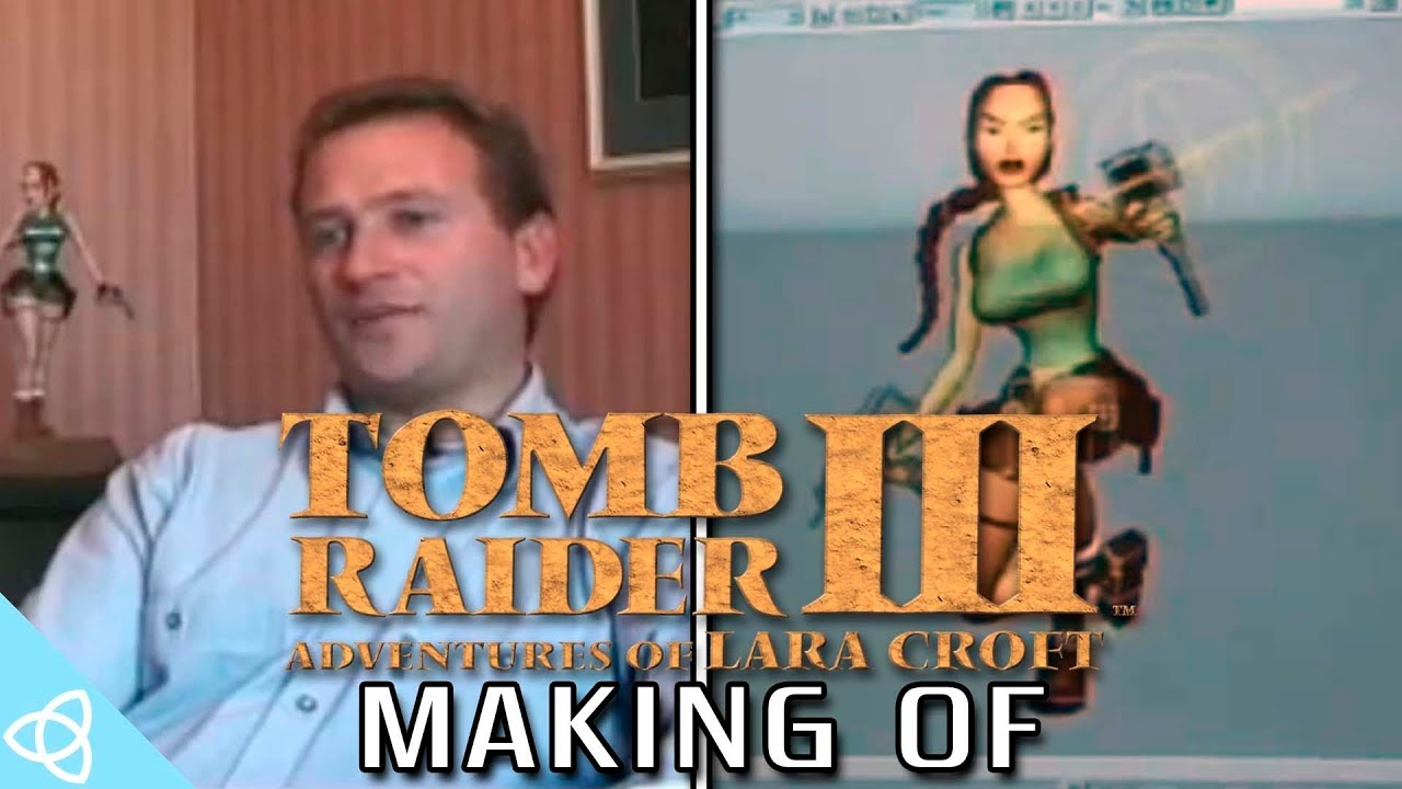 Making Of Tomb Raider Iii Adventures Of Lara Croft