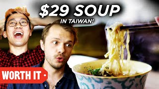 $3.50 Soup Vs. $29 Soup • Taiwan MP3