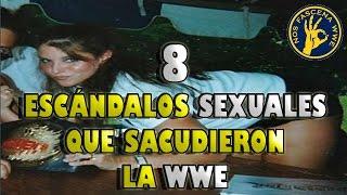 8 Escándalos S3XUAL3S Que Sacudieron la WWE