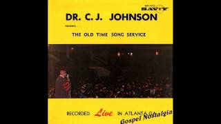"""Oh What A Time"" (1967) Dr. C. J. Johnson"
