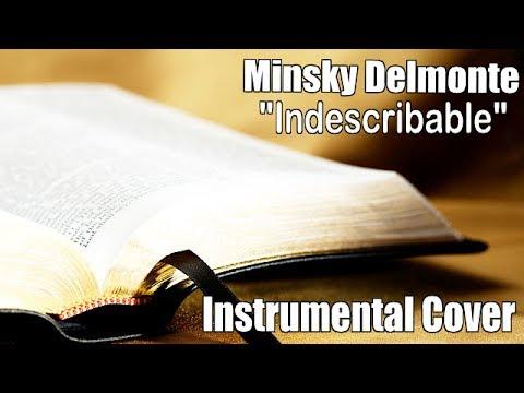 Indescribable Kierra Sheard Instrumental Cover by Minsky Delmonte