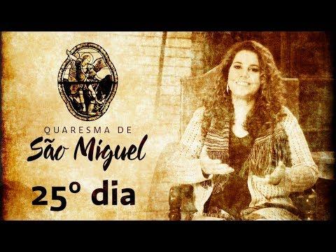25º Dia da Quaresma de São Miguel Arcanjo