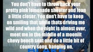 Blake Shelton - Sure be Cool if You did with Lyrics