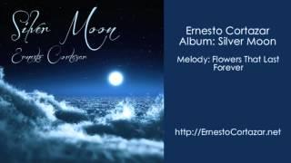 Video Flowers That Last Forever - Ernesto Cortazar download MP3, 3GP, MP4, WEBM, AVI, FLV Agustus 2018
