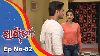 Savitri  Full Ep 82  11th Oct 2018  Odia Serial – TarangTV