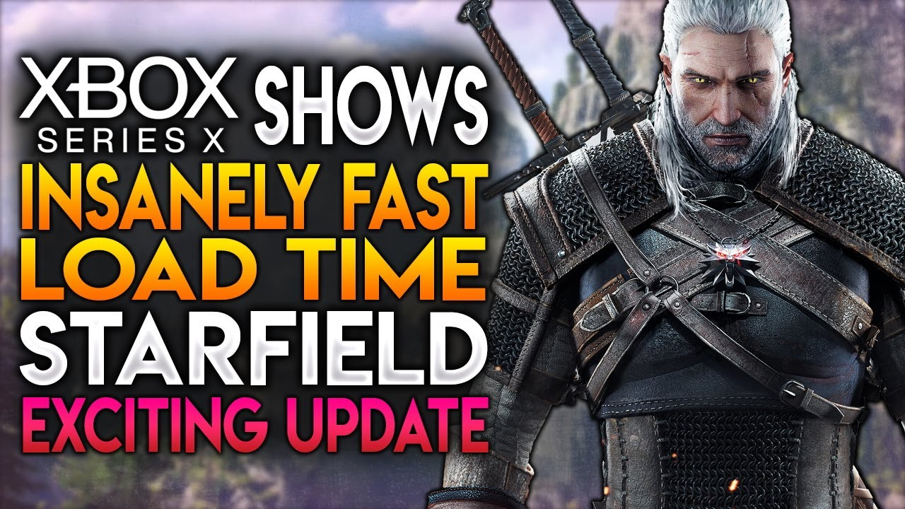 Xbox Series X Shows Insanely Fast Load Times & Bethesda's Starfield Exciting New Details |