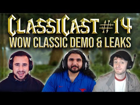 ClassiCast #14 | WoW Classic Demo, ALLEGED Classic Leaks & Giveaway! - The WoW Classic Podcast