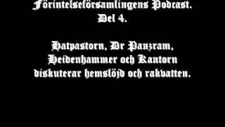 Förintelseförsamlingens Podcast. Del 4.