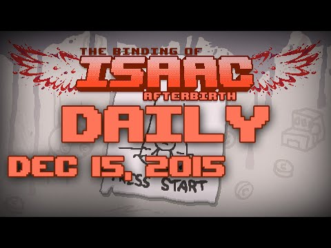 The Binding of Isaac: Afterbirth - Daily - 12/15/2015 [Cain] [Mom's Foot]