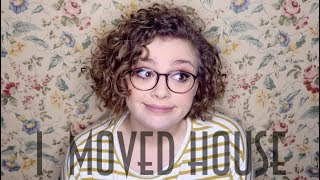 I Moved House!